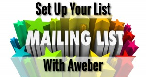 Set Up Your List With Aweber