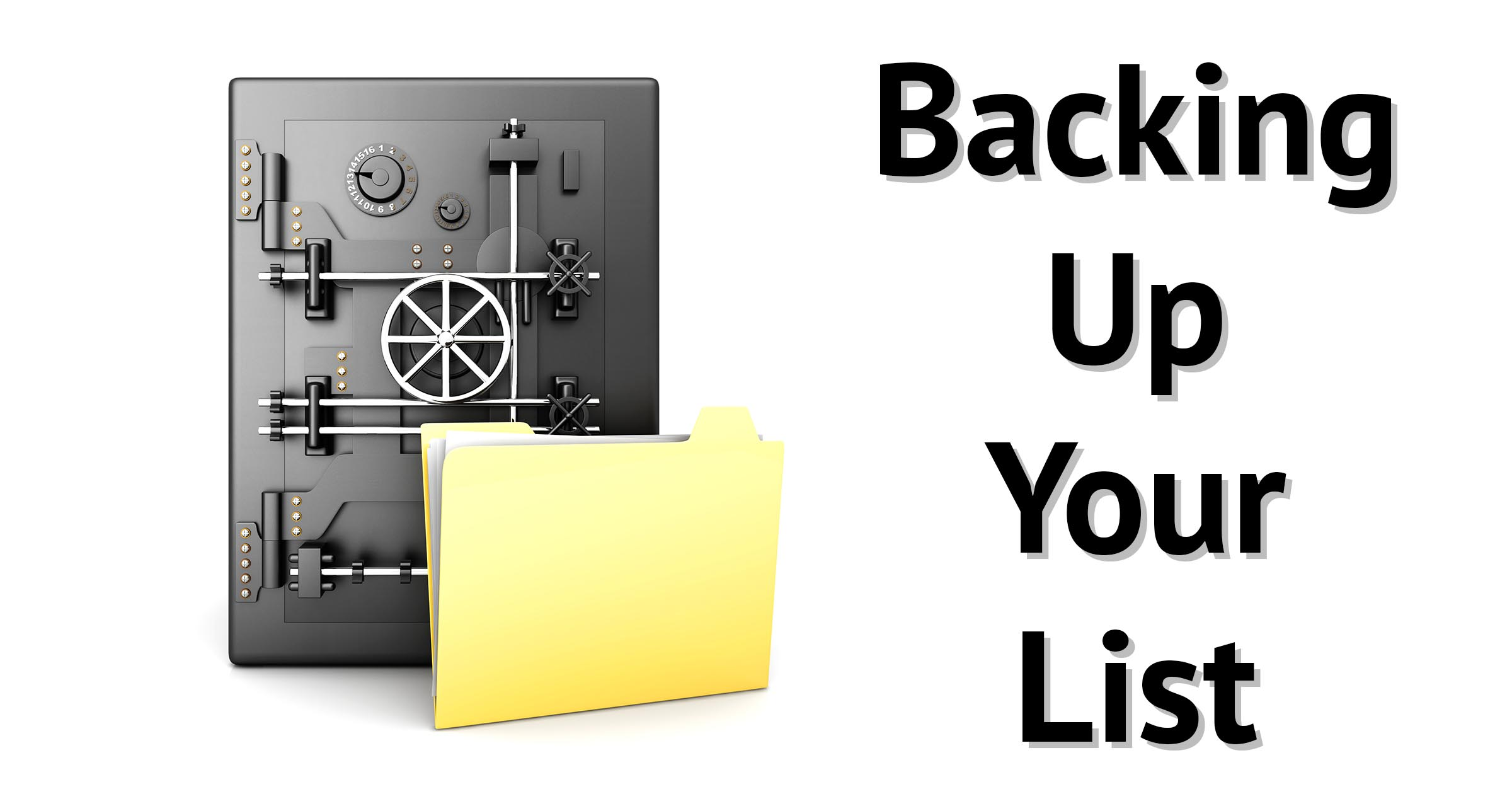 Backing Up Your List